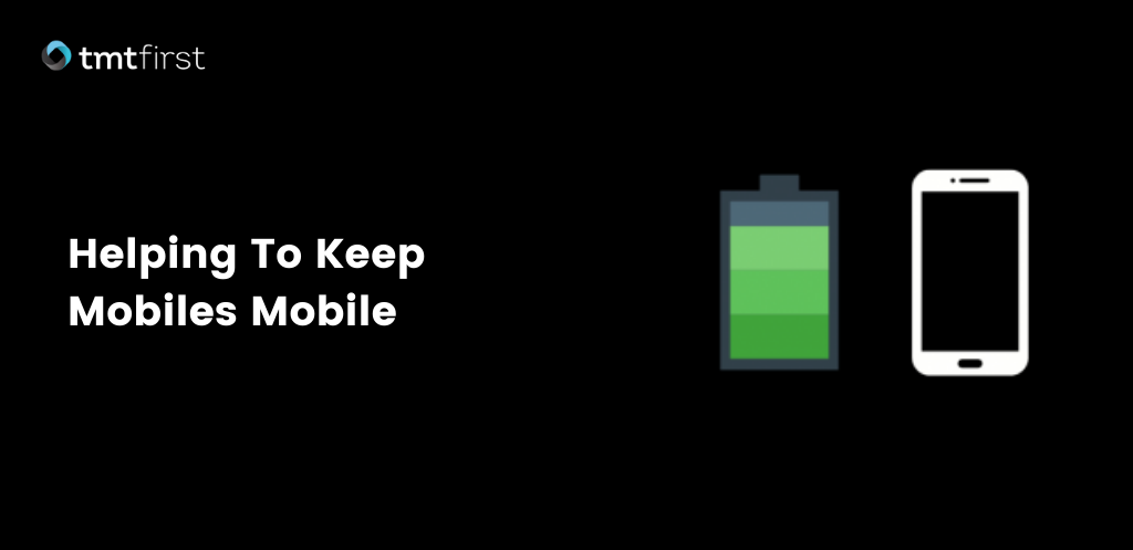 Helping To Keep Mobiles Mobile